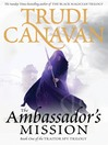 The Ambassador&#39;s Mission (eBook): The Traitor Spy Trilogy, Book 1